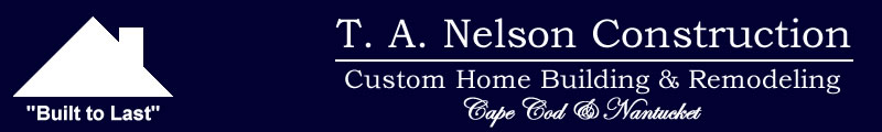 T. A. Nelson Construction custom home building and remodeling.
